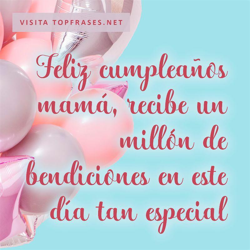 100 Frases Y Mensajes De Cumpleaños Para Una Madre